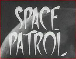Seeking Planet Series Space Patrol 1962 Tv Series