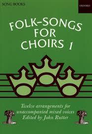 folk songs for choirs 1 rutter oxford press