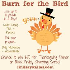 thanksgiving eating tips lindsay kallas burn for the bird