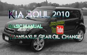 how to change kia soul manual transmission oil the allen brothers