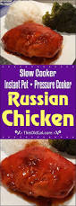 slow cooker pressure cooker russian chicken instant pot this