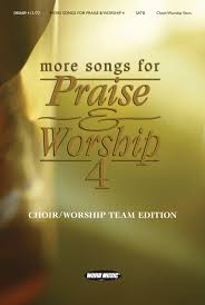hymns of praise and thanksgiving more songs for praise u0026 worship 4 songs for praise u0026 worship