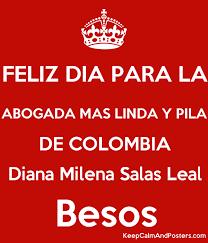 imagenes feliz dia del beso feliz dia para la abogada mas linda y pila de colombia diana milena