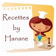 cuisine by hanane recettes by hanane pâtisserie cuisine marocaine