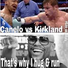 Canelo Meme - saul canelo alvarez meme canelo vs kirkland memes see the best
