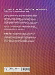 biomolecular crystallography principles practice and