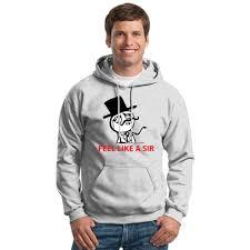 Meme Hoodie - feel like a sir meme unisex hoodie hoodiego