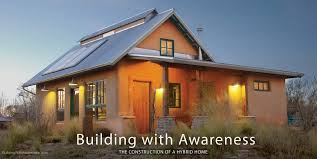 building a home blog building with awareness how to build a solar straw bale home a