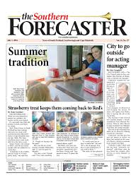 the forecaster southern edition july 1 2016 by the forecaster