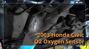 how to install replace o2 sensor 2001 05 honda civic youtube