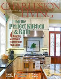 charleston living jan feb 2015 by columbia living magazine issuu