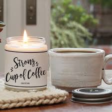 strong cup of coffee scented candle hello you candles
