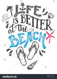 beach signs home decor life better beach handlettering quote card stock vector 414306529