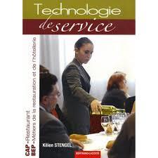 technologie cuisine cap technologie de service cap restaurant bep restauration et