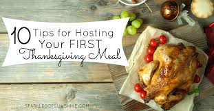 hosting your thanksgiving meal 10 tips to make it a success