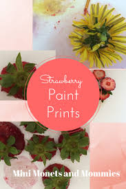 mini monets and mommies kids u0027 nature art strawberry paint print