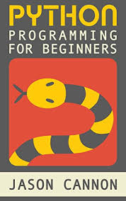 python tutorial ebook python programming for beginners an introduction to the python