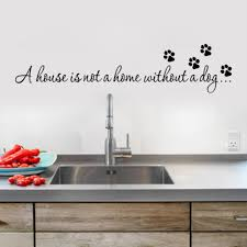 aliexpress com buy a house is not home without a dog paw print aliexpress com buy a house is not home without a dog paw print wall stickers quotes decals wallpaper diy home art decor 8523 from reliable art decor