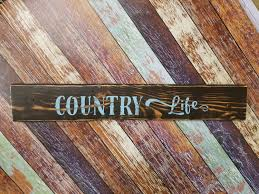 rustic country western wood sign country life home decor