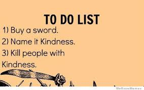 To Do List Meme - to do list buy a sword weknowmemes