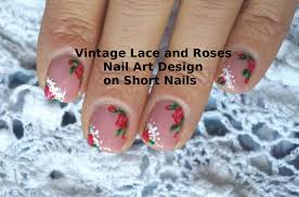 Nail Art Lace Design Vintage Lace And Roses Nail Art Design Tutorial On Short Nails