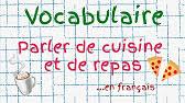 vocabulaire de la cuisine apprendre le français le vocabulaire de la cuisine