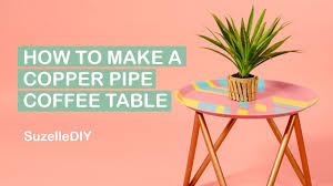 Pipe Coffee Table by How To Make A Copper Pipe Coffee Table Youtube