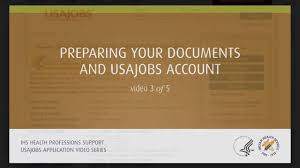 Usajpbs Usajobs Video 3 Preparing Your Documents And Usajobs Account