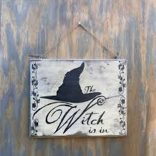 witch home decor the witch is in sign witch home decor witch sign witch wall