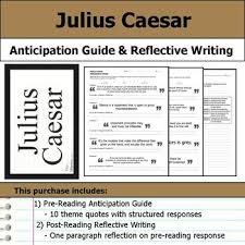 themes in julius caesar quotes julius caesar anticipation guide reflection writing by s j brull