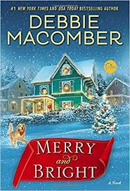 merry and bright a novel debbie macomber 9780399181221