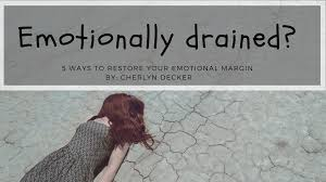 surviving emotionally draining enviornments