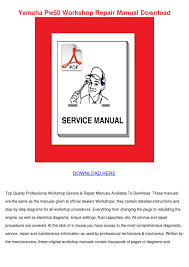yamaha pw50 workshop repair manual download by lita boissy issuu