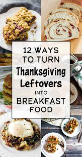 12 ways to turn thanksgiving leftovers into glorious breakfast food