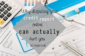 bureau d o do not dispute your credit report on the credit bureau