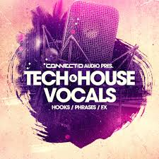 tech house vocal loops edm vox phrases club ready hook samples