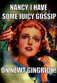 Newt Gingrich Meme - nancy pelosi claims to have dirt on newt gingrich video 22moon com