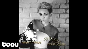 miley cyrus 50 ways to leave your lover audio youtube