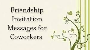 friendship invitation messages for coworkers