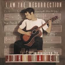 John Fahey Transfiguration Of Blind Joe Death Prepared Guitar John Fahey Interviewed By Elliott Sharp
