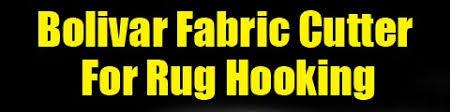Rug Hooking Cutters Bolivar Rug Hooking Fabric Cutter
