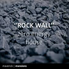 rock walls work excelent as inside walls within a zero energy