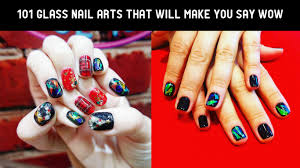 101 glass nail arts that will make you say wow the glamour lady