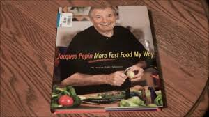 the other thanksgiving meal jacques pepin more fast food my way