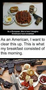 Breakfast Meme - i take your american breakfast and give you an even more american