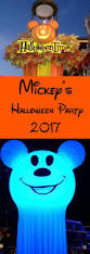 mickey s halloween party 2017 disneyland mickey u0027s halloween party 2017 my life is a journey not a