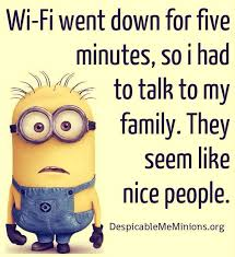 Funny Memes Quotes - 50 best funny minion quotes nice people wifi and nice
