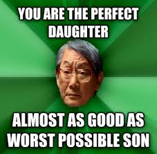 Meme Asian Father - high expectations asian father rebrn com