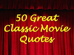 classic and tv café 50 great classic quotes not on