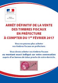 arrêt définitif de la vente des timbres fiscaux en préfecture à